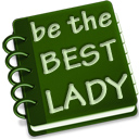 Be The Best Lady